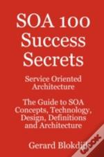 Soa 100 Success Secrets