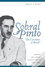 Sobral Pinto, 'The Conscience Of Brazil'