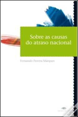 Wook.pt - Sobre as Causas do Atraso Nacional