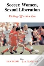 Soccer, Women And Sexual Liberation