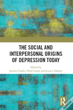 Wook.pt - Social And Interpersonal Origins Of Depression Today