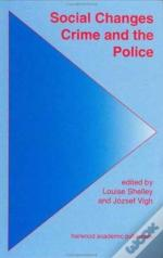 Social Changes, Crime And Police