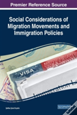 Wook.pt - Social Considerations Of Migration Movements And Immigration Policies