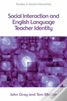 Social Interaction And Elt Teacher Identity
