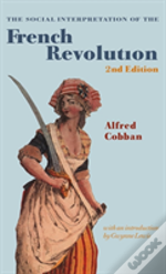 Social Interpretation Of The French Revolution