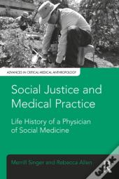 Social Justice And Medical Practice