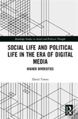 Wook.pt - Social Life And Political Life In The Era Of Digital Media