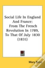 Social Life In England And France: From