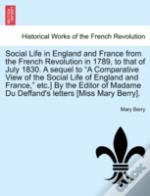 Social Life In England And France From T
