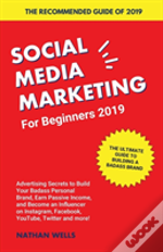 Social Media Marketing For Beginners 2019