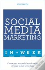 Social Media Marketing In A Week