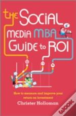 Social Media Roi - How To Maximise The Return On Your Efforts