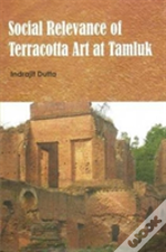 Social Relevance Of Terracotta Art At Tamluk