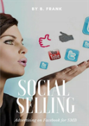 Social Selling - Advertising On Facebook For Smb