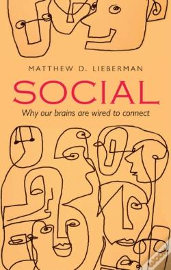 Wook.pt - Social: Why Our Brains Are Wired To Connect