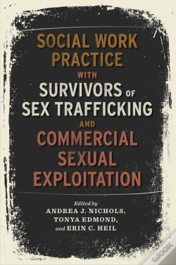 Wook.pt - Social Work Practice With Survivors Of Sex Trafficking And Commercial Sexual Exploitation