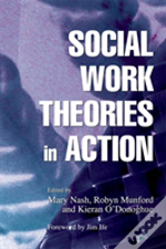 Social Work Theories In Action