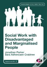 Social Work With Disadvantaged And Marginalised Groups