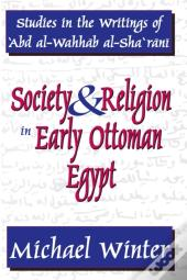 Society And Religion In Early Ottoman Egypt