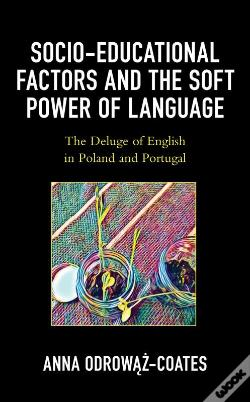 Wook.pt - Socio-Educational Factors And The Soft Power Of Language