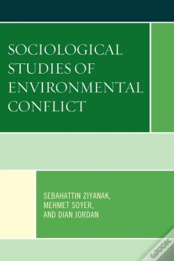 Wook.pt - Sociological Studies Of Environmental Conflict
