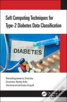 Soft Computing Techniques For Type-2 Diabetes Data Classification