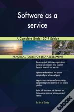 Software As A Service A Complete Guide - 2019 Edition