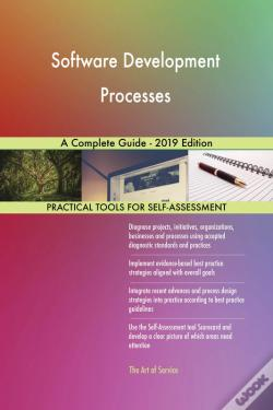 Wook.pt - Software Development Processes A Complete Guide - 2019 Edition