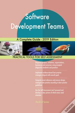 Wook.pt - Software Development Teams A Complete Guide - 2019 Edition
