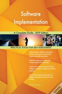 Wook.pt - Software Implementation A Complete Guide - 2019 Edition