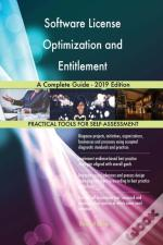 Software License Optimization And Entitlement A Complete Guide - 2019 Edition