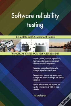 Wook.pt - Software Reliability Testing Complete Self-Assessment Guide