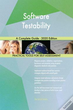 Wook.pt - Software Testability A Complete Guide - 2020 Edition