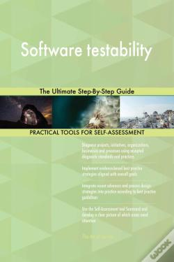 Wook.pt - Software Testability The Ultimate Step-By-Step Guide