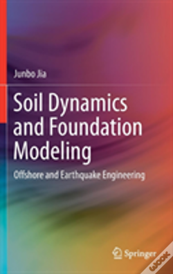 Wook.pt - Soil Dynamics And Foundation Modeling
