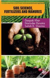 Soil Science, Fertilizers And Manures