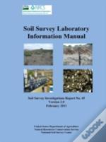 Soil Survey Laboratory Information Manual - Soil Survey Investigations Report No. 45 (Version 2.0)