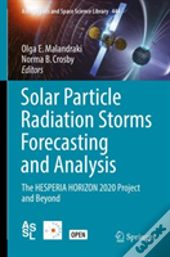 Solar Particle Radiation Storms Forecasting And Analysis