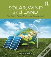 Solar, Wind And Land