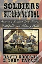 Soldiers And The Supernatural