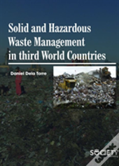 Solid And Hazardous Waste Management In Third World Countires