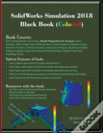 Solidworks Simulation 2018 Black Book (Colored)