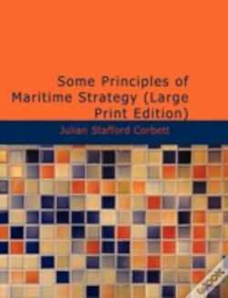 Wook.pt - Some Principles Of Maritime Strategy