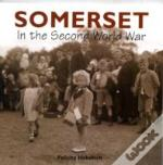 Somerset In The Second World War