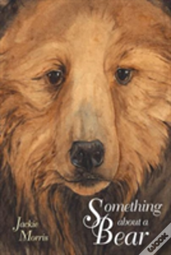 Wook.pt - Something About A Bear