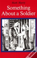 Something About A Soldier