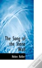 Song Of The Stone Wall