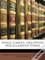 Songs, Carols, And Other Miscellaneous P