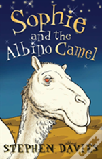 Sophie And The Albino Camel