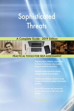 Wook.pt - Sophisticated Threats A Complete Guide - 2019 Edition